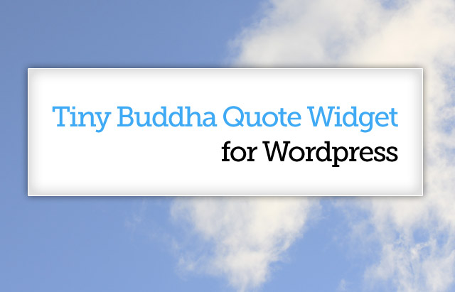Introducing The Tiny Buddha Quote Widget Custom Buddha Quotes About Love