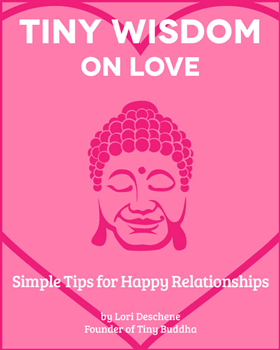 Tiny Wisdom: On Love