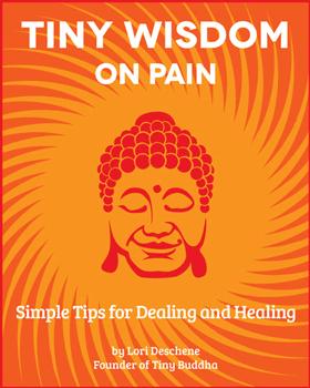 Tiny Wisdom: On Pain