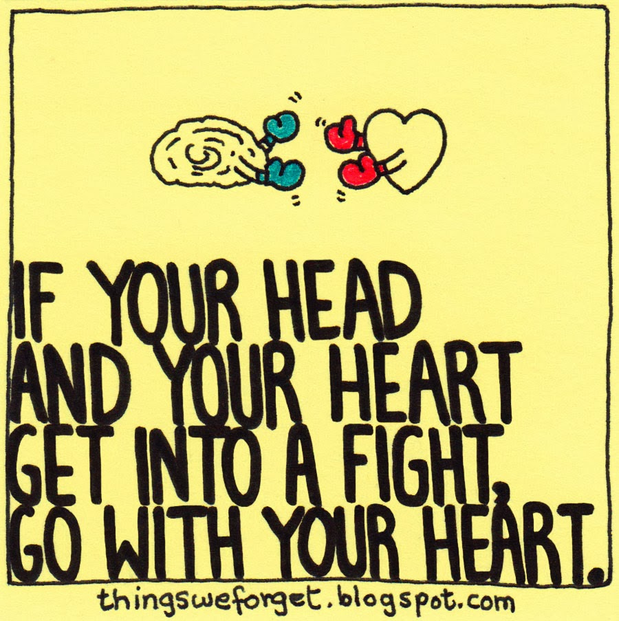 Go with Your Heart