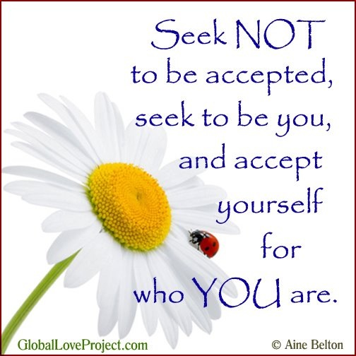 Seek Not to Be Accepted