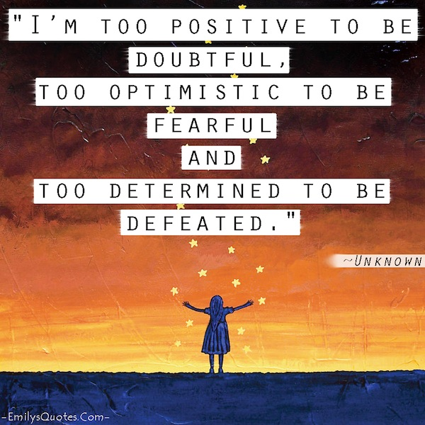 Too Positive