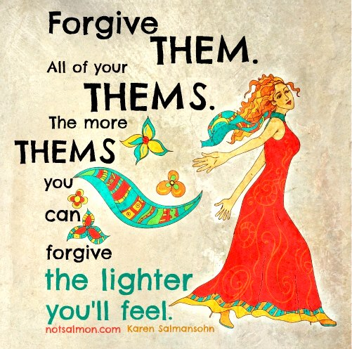 Forgive all of your thems