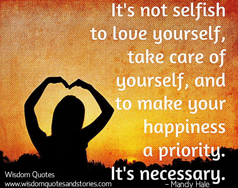 Its Not Selfish to Love Yourself