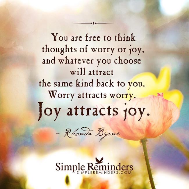 Joy Attracts Joy