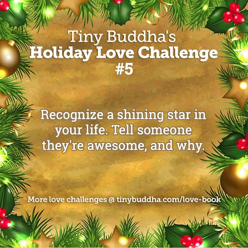 Tiny Buddhas Holiday Love Challenge #5