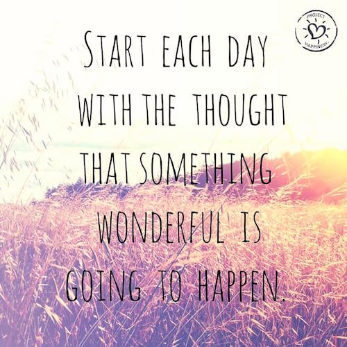 Start each day with the thought