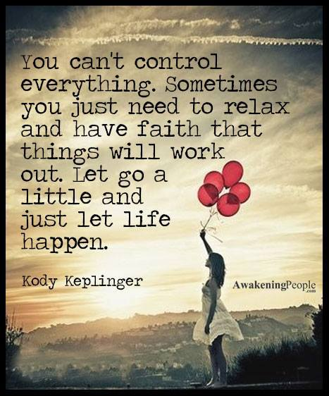 Inspirational Life Quotes And Sayings You Can T Control