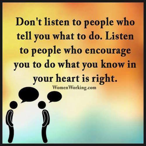 Don't Listen To People Who Tell You What To Do