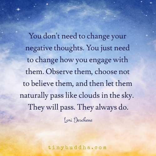 You don't need to change your thoughts
