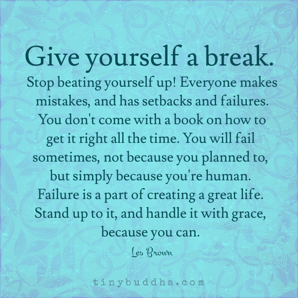 Give yourself a break