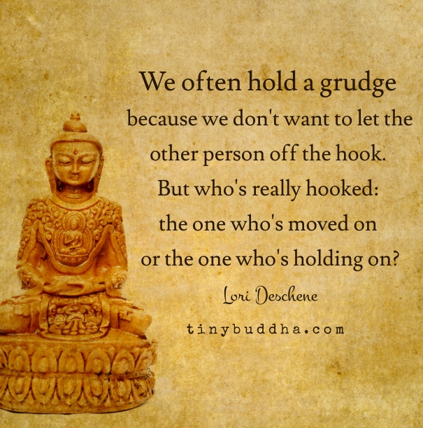 We often hold a grudge