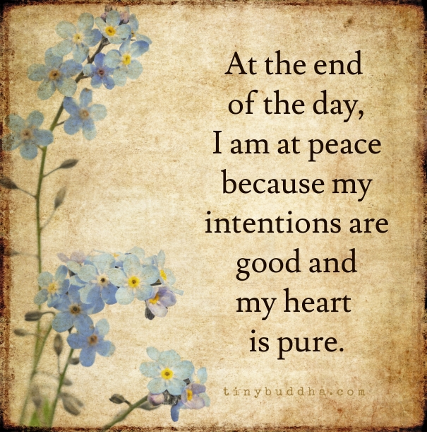 At The End Of The Day, I Am At Peace