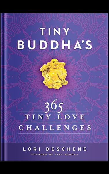 Tiny Buddha Simple Wisdom For Lifes Hard Questions Pdf