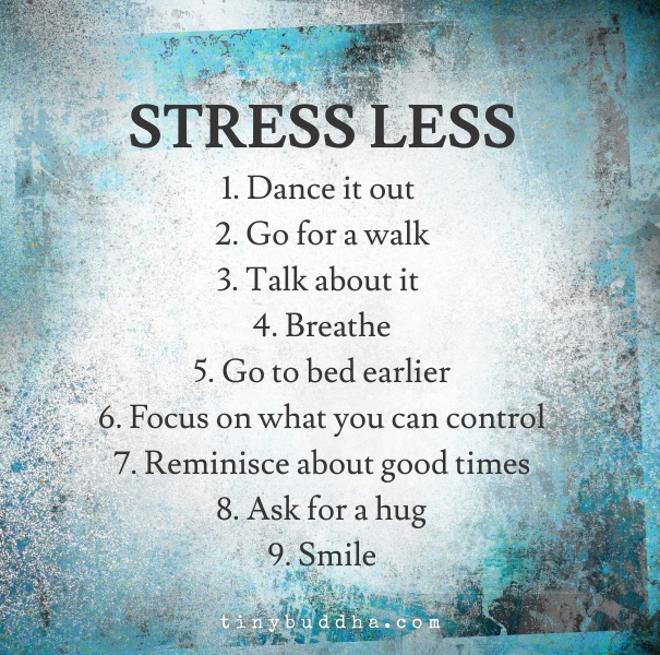 Stress Quotes: Tiny Buddha