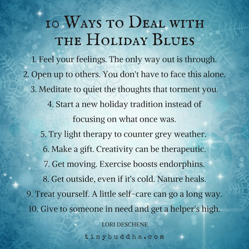 https://cdn.tinybuddha.com/wp-content/uploads/2016/12/10-Ways-to-Deal-with-the-Holiday-Blues.png