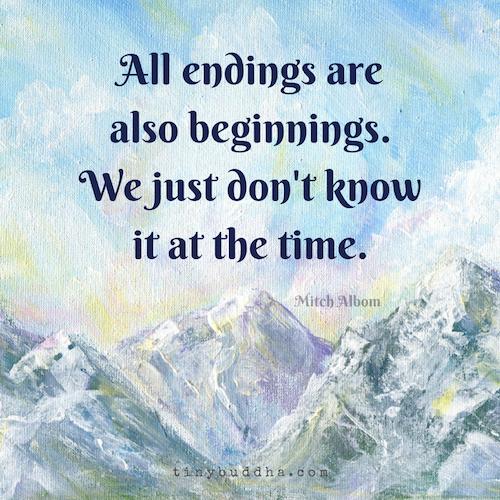 Endings are also beginnings