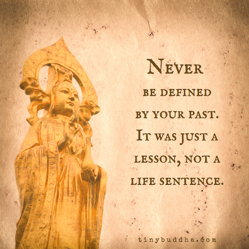 Never be defined by your past
