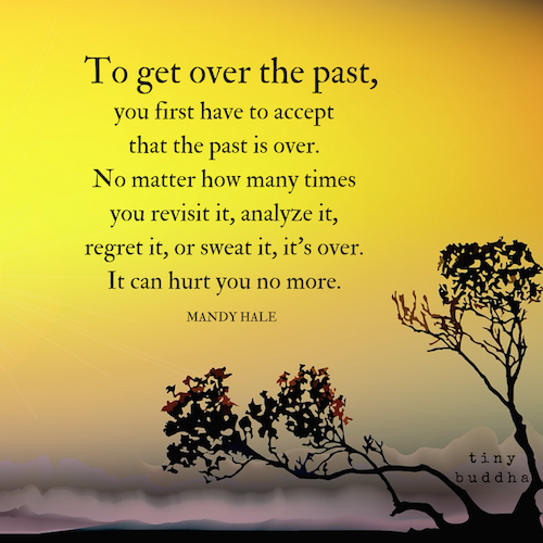Inspirational Quotes About Positive: The Past Is Over