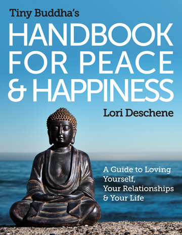 Tiny Buddha's Handbook for Peace and Happiness cover