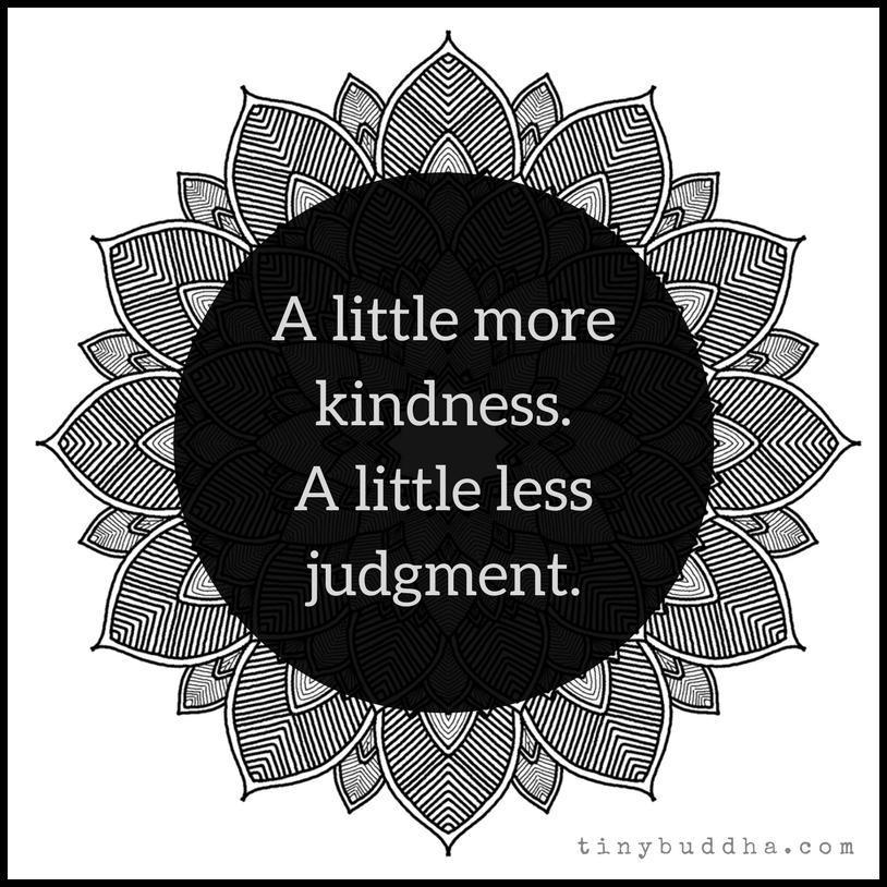 A Little More Kindness a Little