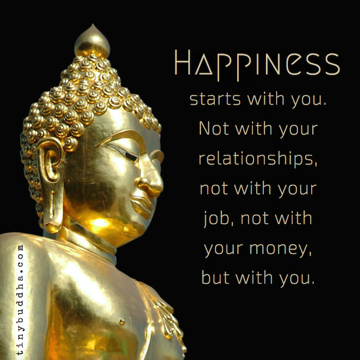 Happiness Starts with ...
