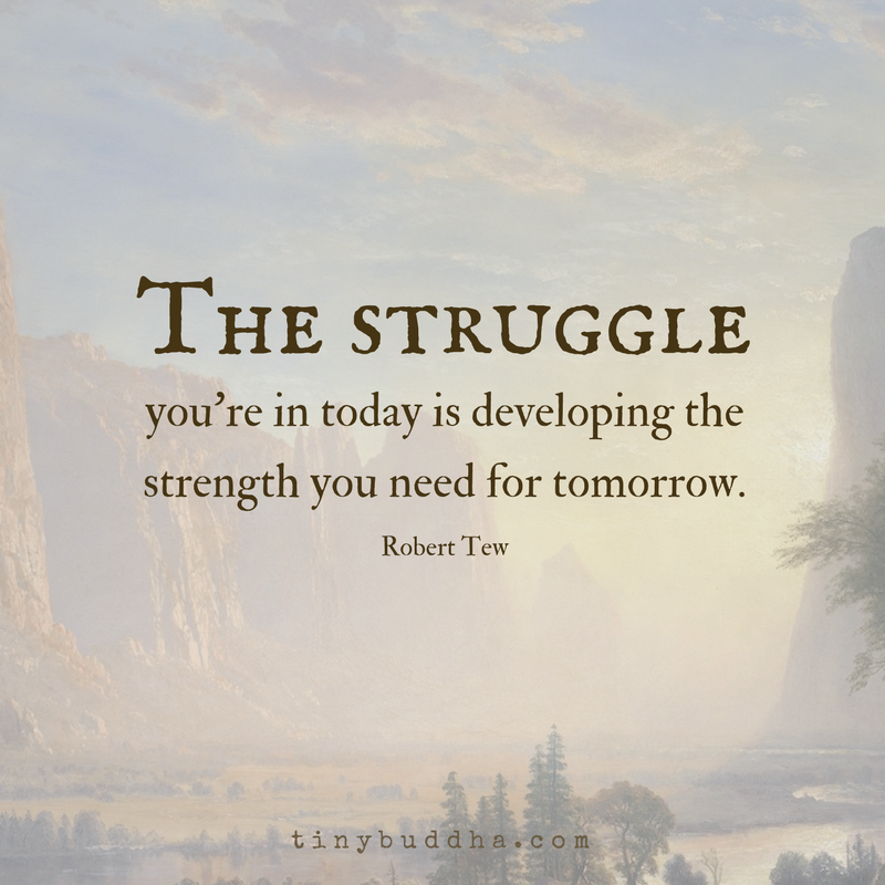Developing Strength Motivational Quote: The Struggle You're In Today