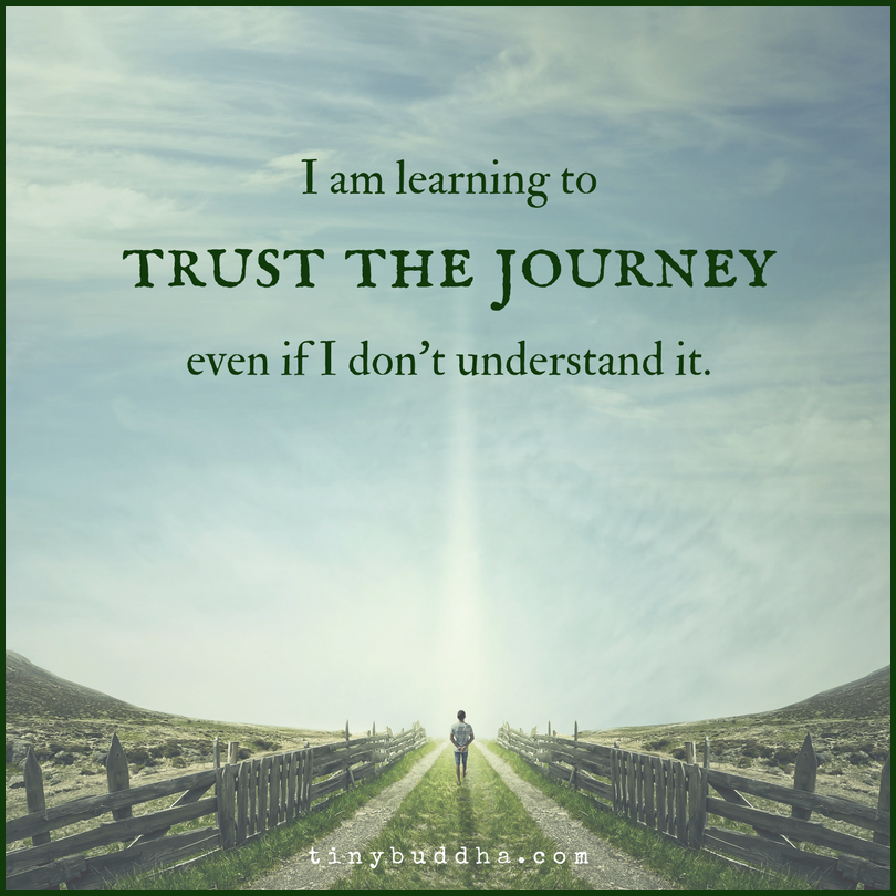 Learn To Trust Quotes: I Am Learning To Trust The Journey