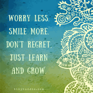 Worry Less, Smile More