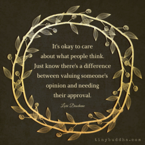 It's Okay to Care About What People Think