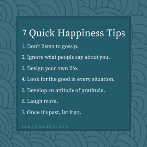 7 Quick Happiness Tips