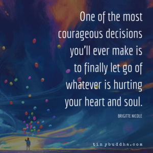 One of the Most Courageous Decisions You'll Ever Make