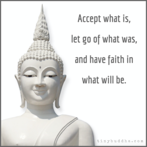 Accept, Let Go, Have Faith