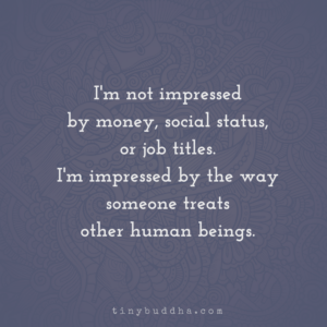 I'm Not Impressed by Money, Social Status, or Job Titles