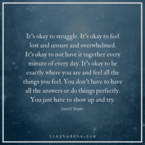 It's Okay to Struggle