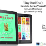 Tiny Buddha's Guide to Loving Yourself On Sale for 99 Cents