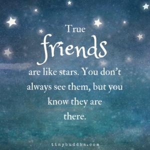 True Friends Are Like Stars