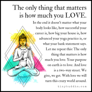 The Only Thing That Matters Is How Much You Love