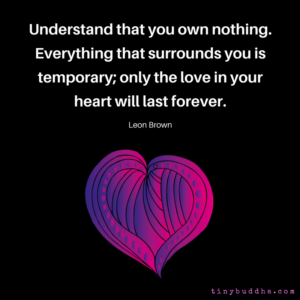Only the Love in Your Heart Will Last Forever