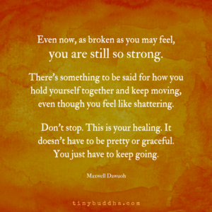 You Are Still So Strong