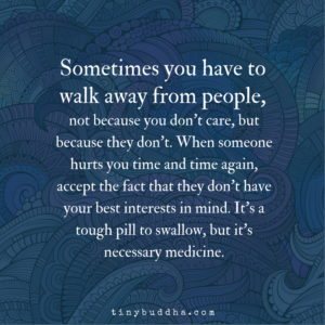 Sometimes You Have to Walk Away from People