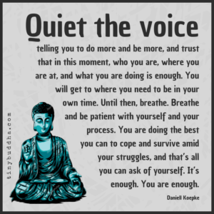 Quiet the Voice Telling You To Do More and Be More