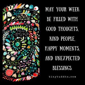 May Your Week Be Filled With...