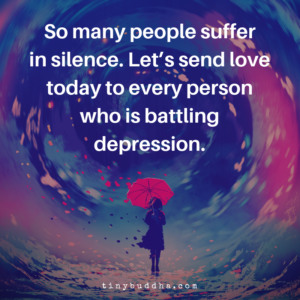 Let's Send Love to Every Person Who Is Battling Depression