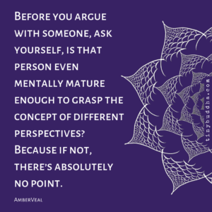 Before You Argue with Someone...