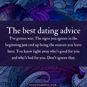 The Best Dating Advice I've Gotten Was