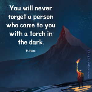 A Person Who Came to You with a Torch in the Dark