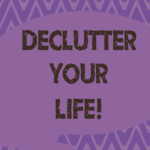 Free Up Your Space: Two Simple Questions for Easy Decluttering