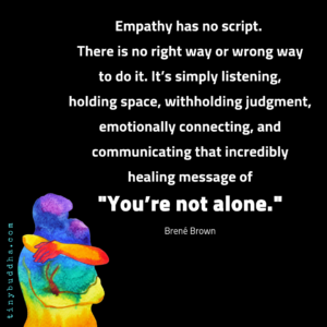 Empathy Has No Script