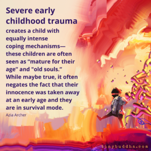 What Severe Early Childhood Trauma Does